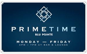 Prime Time at Blu Pointe